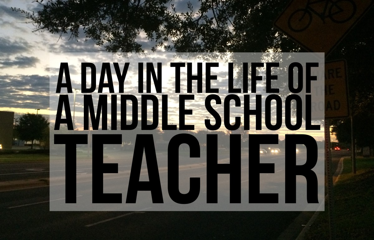 A Day In The Life of A Middle-School Teacher